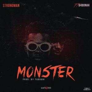Strongman-Ft-B4Bonah-Monster-Prod-By-Tubhani-Muzik-www.Ghanasongs.com_-300x300.jpg